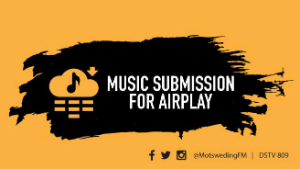 Submitting Songs For Airplay - MOTSWEDINGFM